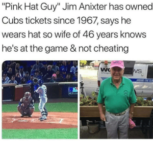 "Cheating, Love, and Mlb: ""Pink Hat Guy"" Jim Anixter has owned  Cubs tickets since 1967, says he  wears hat so wife of 46 years knows  he's at the game & not cheating  WC  Chicagos  WS  AROUND THE CLO  MLB.co Thats love."