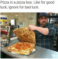 If somebody could make this and bring it to me, that'd be great 👍🏾 (@sarcasmscene): Pizza in a pizza box. Like for good  luck, ignore for bad luck  he cookie  NINE If somebody could make this and bring it to me, that'd be great 👍🏾 (@sarcasmscene)