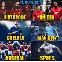 Chelsea, Memes, and Liverpool F.C.: PL HOME KITS  IB  Standard  Chartered  Standard  Chartered  LEC  CHEVROLET  LİVERPOOL 낼겠UNITED  CHEV  @Footy.Baser  ETIHAD  AIR WAY  HAM  CHELSEA  MAN CITY  Fly  rates  Fly  mirat  FIV  Emirat  Elv  Emirate  FlV  rates  ARSENALSPURS PL Home Kits 🤩 Your favourite? 👀 Follow @footy.base ✅