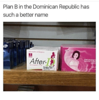 Love, Memes, and Plan B: Plan B in the Dominican Republic has  such a better name  After  PREGNANCY  HCG i love this