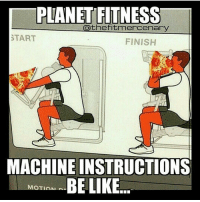 Planet Fitness 😂 . @officialdoyoueven 👈: PLANETFITNESS  the fitmercenary  START  FINISH  MACHINE INSTRUCTIONS  BE LIKE Planet Fitness 😂 . @officialdoyoueven 👈