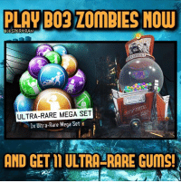 Play BO3 Zombies before August 14th 10am PDT, and get 11 Ultra-rare Mega gobblegums!😍- 👥tag a friend👥 ❤️5000 likes?❤️ follow🤖 ⬆️check out the link in my bio⬆️ 🔔turn on post notifications🔔 CoD SledgehammerGames BlackOps3 WorldWar2 Treyarch MWR callofduty InfiniteWarfare MWRemastered WWIIZombies Zombies CallofDutyIW InfinityWard PS4 PlayStation WWII xbox XboxOne BF1 BO3 CoD4 Gamer SHGames ModernWarfare Activision Sledgehammer CODWWII Game Gaming CoDReturns: PLAY BO3 ZOMBIES NOW  eJESTERGRAN  LEGUM  ULTRA-RARE MEGA SET  lx Ultra-Rare Mega Set  AND GET L ULTRA-RARE GUMS! Play BO3 Zombies before August 14th 10am PDT, and get 11 Ultra-rare Mega gobblegums!😍- 👥tag a friend👥 ❤️5000 likes?❤️ follow🤖 ⬆️check out the link in my bio⬆️ 🔔turn on post notifications🔔 CoD SledgehammerGames BlackOps3 WorldWar2 Treyarch MWR callofduty InfiniteWarfare MWRemastered WWIIZombies Zombies CallofDutyIW InfinityWard PS4 PlayStation WWII xbox XboxOne BF1 BO3 CoD4 Gamer SHGames ModernWarfare Activision Sledgehammer CODWWII Game Gaming CoDReturns
