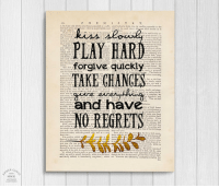 "Tumblr, Blog, and Etsy: PLAY HAR)  forgive quickly  TAKE GHANGES  and have.  NO REGRETS  BER  MMXI <p><a href=""https://novelty-gift-ideas.tumblr.com/post/171422975353/kiss-slowly-inspirational-page-wall-art"" class=""tumblr_blog"">novelty-gift-ideas</a>:</p><blockquote><p><b><a href=""https://www.etsy.com/listing/593452809/kiss-slowly-inspirational-quote-vintage"">  Kiss Slowly Inspirational Page Wall Art   </a></b><br/></p></blockquote>"
