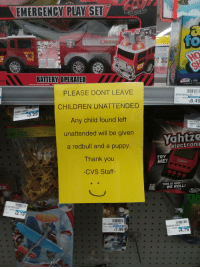 this is how we roll: PLAY SET  BATTERY OPERATED  '  # 349  Jacksonville,FL 32258  REAUSTIC LIGHTS AND SOURDS.  PLEASE DONT LEAVE  CHILDREN UNATTENDED  Any child found left  unattended will be given  a redbull and a puppy  Thank you  -CVS Staff-  RFOOP BSKTBLL SET cr  00340 355936  YOU PAY  $8.49  ARMY MEN  $3.29  96 819206  HASBRO ACTION  Yahtze  electroni  TRY  THIS IS HOW  / WE ROLL!  CA  NFL JUMB0 BOX  CUGH ROR VEHICLE  $7.99