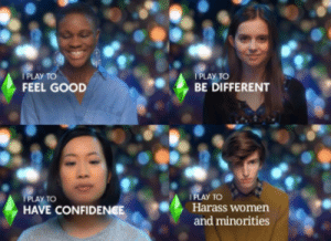 Confidence, Good, and Women: PLAY TO  FEEL GOOD  I PLAY TO  BE DIFFERENT  PLAY TO  Harass women  and minorities  PLAY TO  HAVE CONFIDENCE Gamers rise up