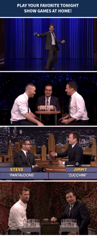 """Target, Videos, and Blog: PLAY YOUR FAVORITE TONIGHT  SHOW GAMES AT HOME!   STEVE  """"PANTALOONS""""  JIMMY  """"ZUCCHINI <h2><b>Wanna play some of your favorite Tonight Show games at home?</b></h2><p><a href=""""http://www.nbc.com/the-tonight-show/blog/how-to-play-your-favorite-tonight-show-games-at-home/193621"""" target=""""_blank"""">Here&rsquo;s our  guide</a> on how you can play Water War, Egg Russian Roulette, Lip Sync  Battle, and more!</p><p>Share photos and videos of you and your pals playing these games by tweeting #DIYFallonGames!<br/></p>"""