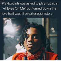 """Memes, 🤖, and Down: Playboicarti was asked to play lupac in  """"All Eyez On Me"""" but turned down the  role bc it wasn't a real enough story factual. Look it up."""