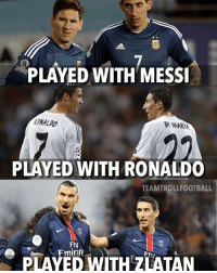 Emoji, Memes, and Emojis: PLAYED WITH MESSI  PLAYED WITH RONALDO  TEAMTROLLFOOTBALL  Fly  PLAYED WITH ZLATAN Di Maria is a lucky man 😱😂 ⚠️Soccer Emoji's --> LINK IN OUR BIO!