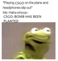 "Memes, Fuck, and Headphones: Playing csGo on the plane and  headphones slip out*  Me: Haha whoop-  CSGO: BOMB HAS BEEN  LANTED  1 )  fuck <p>TSA wants to [know your location] via /r/memes <a href=""https://ift.tt/2sShKmo"">https://ift.tt/2sShKmo</a></p>"
