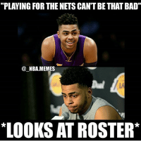 "Bad, Friends, and Memes: ""PLAYING FOR THE NETS CAN'T BE THAT BAD""  @ NBA.MEMES  LA  LOOKS AT ROSTER* 1 like=1 prayer for D'Loading 🙏😂 What's even worse is that he's under contract until the 2019-2020 season so he's got a long road ahead of him 😳💀 Do you think D'Angelo will win Most Improved Player next season (if not who will)?? Comment your thoughts below 👌 Double tap and tag some friends below! 👍⬇"