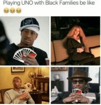 I feel like I'm the only nigga who don't know how to play uno 😭: Playing UNO with Black Families be like I feel like I'm the only nigga who don't know how to play uno 😭