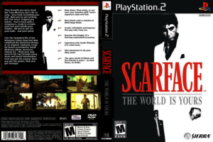 Al Pacino, Crime, and Drugs: PlayStation.c  rBeat down, blow away, or run  They thought you were dead,  but Tony Montana don't die so  easy. Sosa took everything you  had. Now you've got nothing,  but tha never stopped you  before. You're back with a  vengeance, ready to reclaim  your turf and rebuild your  empire. All you've got are  your balls and your word  over your enemies with Tony's  signature style and flair  rBury those cock-a-roaches in  Blind Rage Mode.  Insult, intimidate and impress  the way only Tony can.  Become the kingpin of a  thriving underworld economy  Live the turbulent life of the  infamous Cuban drug lord who  redefined the American Dream,  in an original, explosive script  by famed screenwriter David  McKenna (Blow, American  History X). Climb your way  back to the top through saavy  deals and brutal intimidation  First you get the money, thein  you get the power, then you  get revenge!  Experience the lavish lifestyle  of a crime boss.  Hire henchmen to do your  dirty work.  The open world of Miami and  the Islands is yours no load  times, no limits.  SCARFACE  TM  THE WO  RLD IS YOURS  VIVEND  rd (for PS2).4  RO M  n Linvesa Ga  2005 Vivends Urnersal Ganes Inc A rights reserved Vivend  4247 Sot Mwa Ave Fresno, CA 93725  MATURE 17+  Universal Ganes and the VUal Games kogo ave trademarks of iendi Unversal Canes n. MATURE  Dereloped by Genare Gemes, Ic Doby Po Logic.and he double-D syimbol are trademarks of Deibv  Laboratorns All cther tademarks are soperty ef theie retpoctive owners  17+  Blood and Gore  Intense Violence  Sexual Themes  Strong Language  Use of Drugs  Licenand by Sony Commpater Eniertsinmert Amerca or play on  PlayStatonomputer encertaimeat systems ity he NTSE UC  desigration only PayStation atd the PS Family go are  registrred tredemorks f Sony Computr Entortainment nc  Mautactiured and prited in the UsA THS SOFTWARE S  SIERRA  SLUS  21476  NTSCU/C  CONTENT RATEO BY  ESRB  OMPATIBLE WITH, PLATON,2CONS LESWITH THE N SC UC  DE