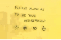 //Porter: PLEASE ALLOw ME  TO BE YOUR  ANTIDEPRESSANT //Porter