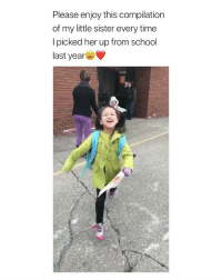 "School, Heart, and Time: Please enjoy this compilation  of my little sister every time  I picked her up from school  last year the way she called out ""ate"" every time my heart can't handle the cutenes via: @_shenica"