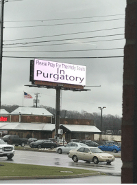 Chick-Fil-A, Taken, and Tumblr: Please Pray For The Holy Souls  Purgatory midwesterngothic: Taken from inside a Chick-fil-A in Boardman, Ohio
