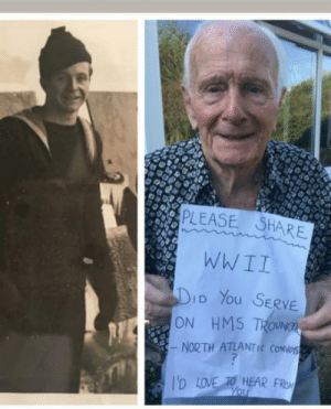 Bob Flegg, aged 92. Help him find his teammate.: PLEASE SHARE  WWII  D You SERVE  NORTH ATLANTIC CONNes  D LOVE TO HEAR FROM  ON HMS7 Bob Flegg, aged 92. Help him find his teammate.