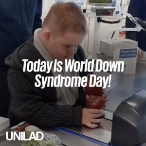 Today is World Down Syndrome Day! We're celebrating the people, along with their achievements however big or small 🙌❤️️: Please takr  your receipt  Todayis WorldDown  Syndrome Day  UNILAD Today is World Down Syndrome Day! We're celebrating the people, along with their achievements however big or small 🙌❤️️