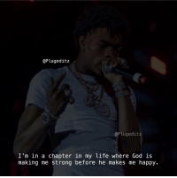 Facts, God, and Life: @Plugeditz  @Plugeditz  I'm in a chapter in my life where God is  making me strong before he makes me happy.  1S tbh mood bigfacts facts stealourposts quotesaboutlife realshit realtalk quotes nocap lilbaby