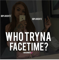 repost facetime facetimepost: @PLUGEDITZ  @PLUGEDITZ  WHOTRYNA  FACE TIME?  DMNUMBER repost facetime facetimepost