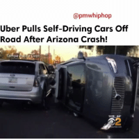 Uber has suspended its self-driving car operations after one of its vehicles was involved in a crash in Arizona. - FULL VIDEO & STORY AT PMWHIPHOP.COM LINK IN BIO: @pmwhiphop  Uber Pulls Self-Driving Cars Off  Road After Arizona Crash!  empe  12:18 44 Uber has suspended its self-driving car operations after one of its vehicles was involved in a crash in Arizona. - FULL VIDEO & STORY AT PMWHIPHOP.COM LINK IN BIO