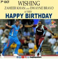 Birthday, Happy Birthday, and Bravo: POCT WISHING  th  ZAHEER KHAN AND DWAYNE BRAVO  A VERY  HAPPY BIRTHDAY  LAUGHING  Digicel Birthday Wishes To Ace Cricketers Zaheer Khan & Dwayne Bravo :)