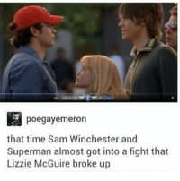 sam winchester: poegayermeron  that time Sam Winchester and  Superman almost got into a fight that  Lizzie McGuire broke up