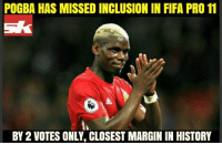 Unlucky Paul Labile Pogba!: POGBA HAS MISSED INCLUSION IN FIFA PRO 11  BY 2 VOTES ONLY, CLOSEST MARGIN IN HISTORY Unlucky Paul Labile Pogba!