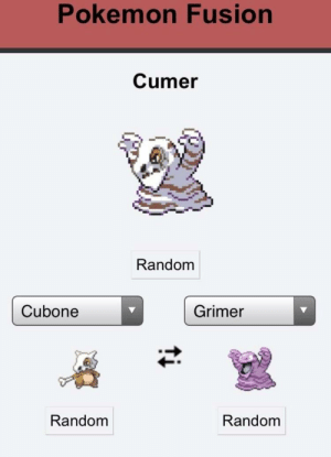 The most powerful Pokemon fusion there is: Pokemon Fusion  Cumer  Random  Cubone  Grimer  Random  Random The most powerful Pokemon fusion there is