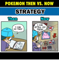 Swipe to see all the panels!: POKEMON THEN VS. NOW  STRATEGY  Now  men  I CAN  STILL DO  I CAN  DO THIS!  THIS! Swipe to see all the panels!