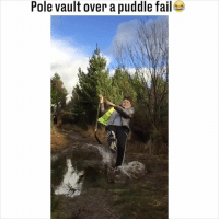 Fail, Memes, and Never: Pole vault over a puddle fail This was never going to end well... Tag a mate who would try this! 😂😂