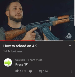 "CS GO tactics: POLERAR  How to reload an AK  1,6 Tr luot xem  tokekkk 1 năm truoc  Press ""R""  15 N  目 124 CS GO tactics"