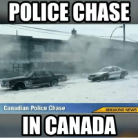 Funny Canada: POLICE CHASE  Canadian Police Chase  BREAKING NEWS  IN CANADA