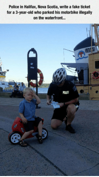 <p>But Officer, I Was Gone For Five Minutes</p>: Police in Halifax, Nova Scotia, write a fake ticket  for a 3-year-old who parked his motorbike illegall;y  on the waterfront...  POLC <p>But Officer, I Was Gone For Five Minutes</p>