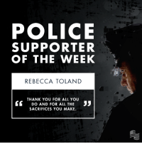 Thank you to Rebecca Toland, Secure America Now's police supporter of the week. Visit www.standwithpolice.com to write a message of support to the men and women in law enforcement who keep our communities safe!: POLICE  SUPPORTER  OF THE WEEK  REBECCA TOLAND  THANK YOU FOR ALL YOU  3 3 DO AND FOR ALL THE 33  SACRIFICES YOU MAKE. Thank you to Rebecca Toland, Secure America Now's police supporter of the week. Visit www.standwithpolice.com to write a message of support to the men and women in law enforcement who keep our communities safe!