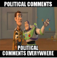 Today at work: POLITICAL COMMENTS  POLITICAL  COMMENTS VERYWHERE Today at work