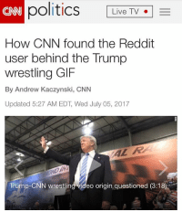 "politics Live TV -  CN  How CNN found the Reddit  user behind the Trump  wrestling GIF  By Andrew Kaczynski, CNN  Updated 5:27 AM EDT, Wed July 05, 2017  AL R  Trump-CNN wrestling ideo origin questioned (3:18 I have to be very honest and say that I am extremely shocked that CNN wrote this article. ""The Most Trusted Name In News"" released this article threatening to release the identity of the middle aged man who made the CNN wrestling video that President Trump shared on Twitter. The article states: ""CNN is not publishing ""HanA**holeSolo's"" name because he is a private citizen who has issued an extensive statement of apology, showed his remorse by saying he has taken down all his offending posts, and because he said he is not going to repeat this ugly behavior on social media again. In addition, he said his statement could serve as an example to others not to do the same.[HERE IS THE THREAT MADE] >>> CNN reserves the right to publish his identity should any of that change."" If you would like to see the full article you can go on my story and swipe up. Thank you to @classicdonald for posting about this and bringing this to my attention. fakenews ----------------- Proud Partners 🗽🇺🇸: ★ @conservative.american 🇺🇸 ★ @raised_right_ 🇺🇸 ★ @conservativemovement 🇺🇸 ★ @millennial_republicans🇺🇸 ★ @momfortrump 🇺🇸 ★ @the.conservative.patriot 🇺🇸 ★ @conservative.female🇺🇸 ★ @conservative.patriot🇺🇸 ★ @brunetteandpolitical 🇺🇸 ----------------- bluelivesmatter backtheblue whitehouse politics lawandorder conservative patriot republican goverment capitalism usa ronaldreagan trump merica presidenttrump makeamericagreatagain trumptrain trumppence2016 americafirst immigration maga army navy marines airforce coastguard military armedforces ----------------- The Conservative Nation does not own any of the pictures or memes posted. We try our best to give credit to the picture's rightful owner."