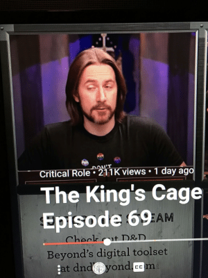 DnD, D&d, and Iso: PON'T  Critical Role 211K views 1 day ago  The King's Cage  Episode 69 AM  ISO  Checkt D&D.  Beyond's digital toolset  at dndyond.ccm  CC  RILL  ctias When the episode and the title go together just right: