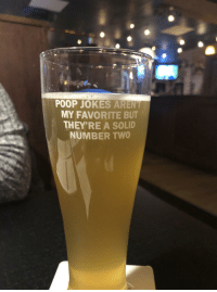Beer, Poop, and Jokes: POOP JOKES ARENT  MY FAVORITE BUT  THEY'RE A SOLID  NUMBER TWO Nova Scotia Craft Beer Glass
