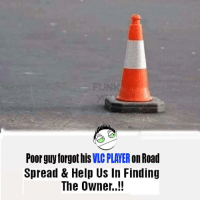 vlc player: Poor guy forgot his  VLC PLAYER  on Road  Spread & Help US In Finding  The Owner