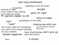 Pop Song Starterpack Repeating 1 Lyric 60 Times Nnuendos Tonight