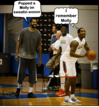 New York Knicks, Memes, and Molly: Popped a  Molly im  sweatin woooo  remember  Molly I don't think JR and Sheed are on the same page... > NBA Top Memes New York Knicks Memes