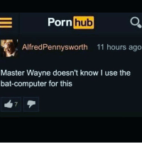 Batman is my favourite rom-com: Porn hu  hub  AlfredPennysworth 11 hours ago  Master Wayne doesn't know I use the  bat-computer for this Batman is my favourite rom-com