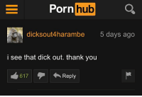 He hears our prayers and our zippers unzipping you guys! 👊🏿: Porn  hub  dicksoutA harambe  5 days ago  i see that dick out. thank you  617  4 Reply He hears our prayers and our zippers unzipping you guys! 👊🏿