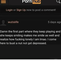 Keep Playing: Porn  hub  Login or Sign Up now to post a comment!  wutislife  5 days ago  Damn the first part where they keep playing and  she keeps smiling makes me smile as well and  realize how fucking lonely I am Imao. I come  here to bust a nut not get depressed.