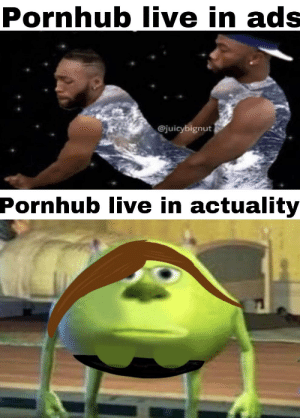 Touch yourself already: Pornhub live in ads  @juicybignut  Pornhub live in actuality Touch yourself already