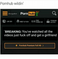 Cats, Crazy, and Dogs: Pornhub wildin'  @SavageeBruh  Porn hub  42 LIVE SEX  FREE  LIVE SEXM  ] PHONE SEX  PHONE SEX  PREMIUM  ACCESS  MEET &FUCK  BREAKING: You've watched all the  videos just fuck off and get a girlfriend  Pornhub Premium Full HD > Swipe left😂DOUBLE TAP❤ follow @codmemenation (Me) for more! 💯Turn on post notifications 💯 ➖➖➖➖➖➖➖➖➖➖➖➖➖➖➖➖➖➖ ✔ Credit: tagged Follow my backup accounts @cod_meme_nation & @animal.angel ➖➖➖➖➖➖➖➖➖➖➖➖➖➖➖➖ ⏬ Hashtags (ignore) ⏬ gaming gamer meme drake dog dogs cat cats trump 2017 battlefield battlefield1 gta gtav gta5 gtavonline comedy savage humor gamers Relatable Hilarious KimKardashian KylieJenner Squad Crazy Omg Epic friendzoned