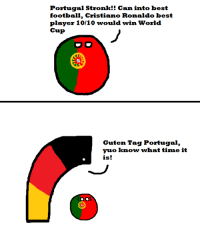 Germany can into anschluss in football too - #RedSun: Portugal Stronk!! can best  football, Cristiano Ronaldo best  player 10/10 would win World  Cup  Guten Tag Portugal,  vuo know what time it  is! Germany can into anschluss in football too - #RedSun