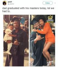 Beer, Dad, and Lol: posh  @_sherriv  Follow  dad graduated with his masters today, lol we  had to  SAPPORO  MIUM BEER Never late to study.   Follow @aranjevi for more!