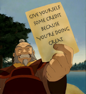 Positive encouragement from Iroh: Positive encouragement from Iroh