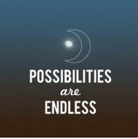 Possibilities Are Endless: POSSIBILITIES  are  ENDLESS